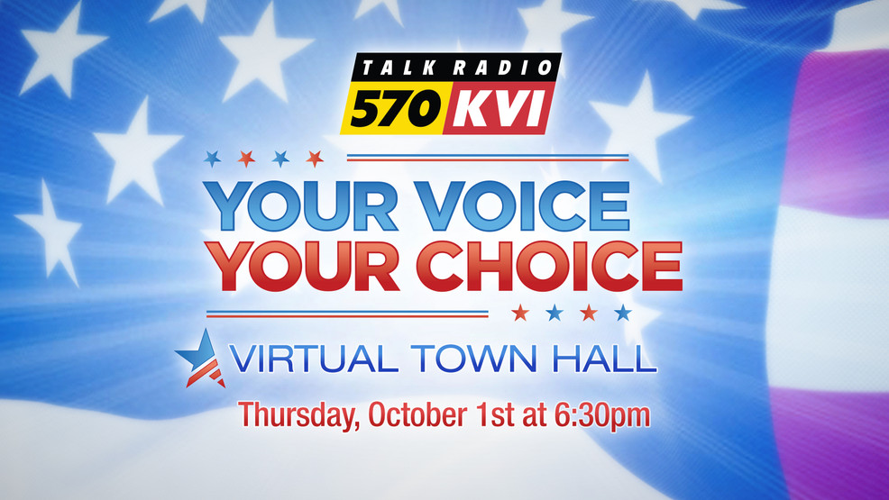 "Join 570 KVI for the ""Your Voice, Your Choice"" Virtual Town Hall"