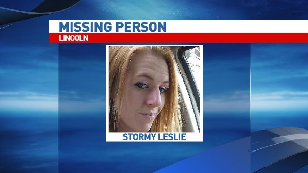 Missing Person In Lincoln Stormy Leslie Wics