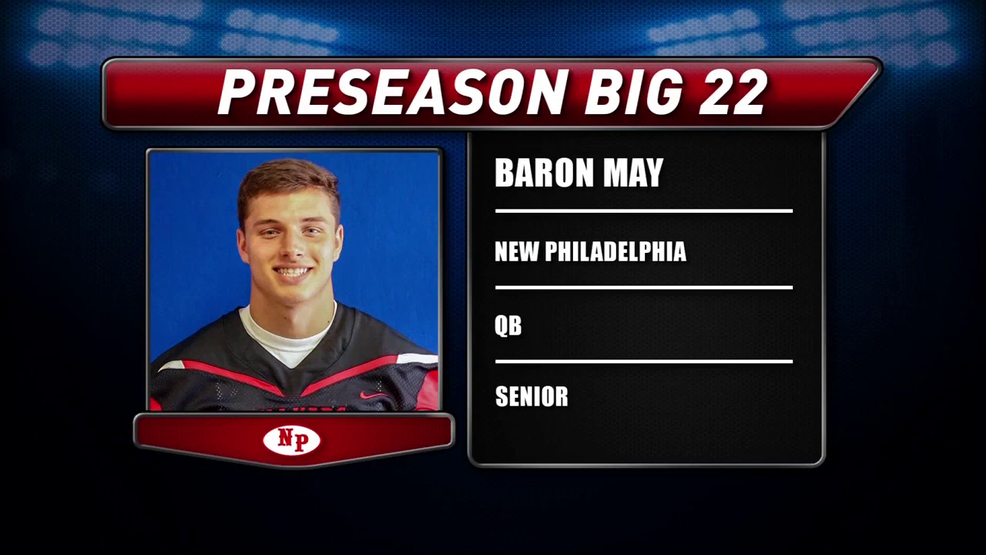 Preseason Big 22 Profile – Baron May, New Philadelphia