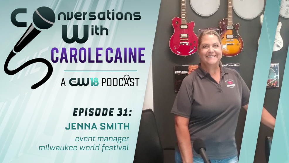 Conversations with Carole Caine | Episode 31: Jenna Smith Milwaukee World Festival