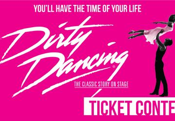 Dirty Dancing Ticket Contest