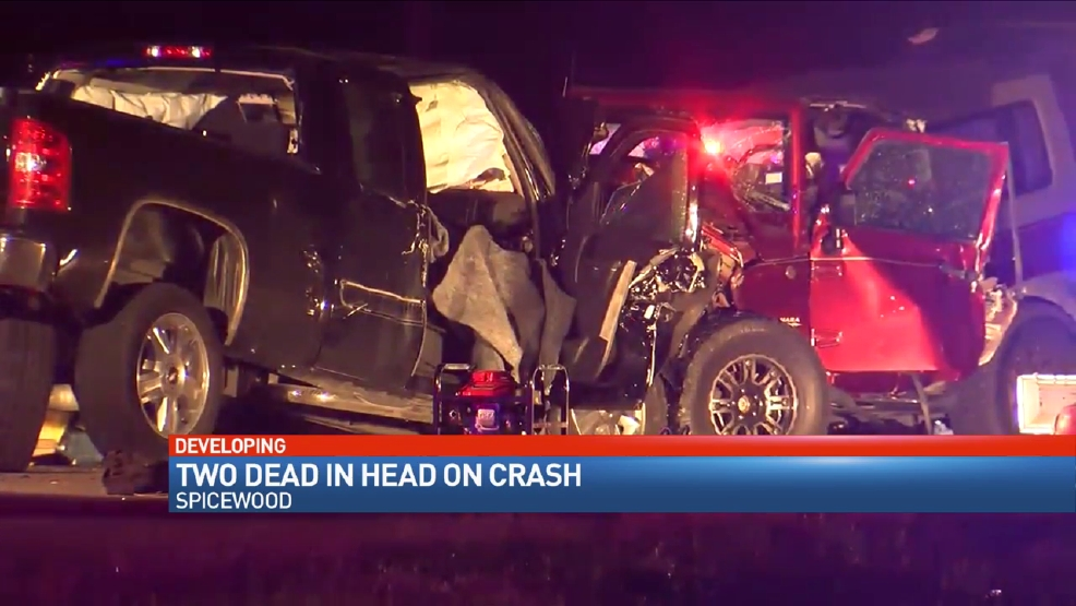 Head on crash kills two in Spicewood   KEYE