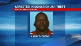 Man arrested, charged in theft of charity donation jar in South Charleston
