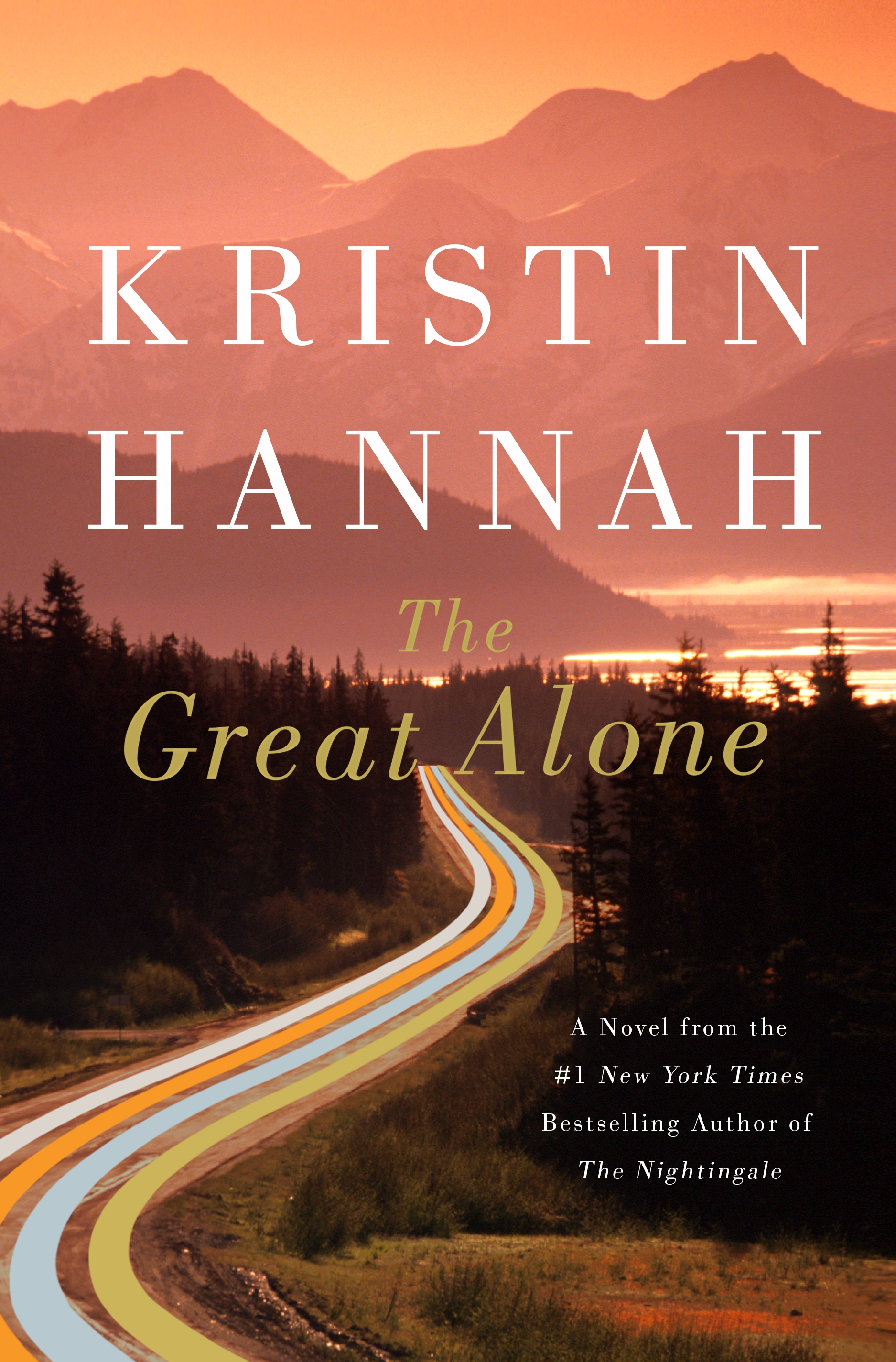"""The Great Alone"" by{ }Kristin Hannah (Image: Courtesy{ }Holtzbrinck){ }"