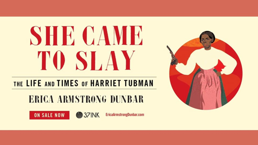 She Came to Slay - The Life and Times of Harriet Tubman.jpg